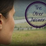 The Other Answer