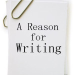 A Reason for Writing