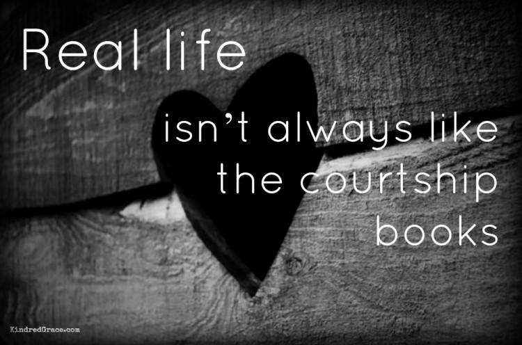 Real life isn't always like the courtship books
