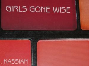 Girls Gone Wise in a world gone wild