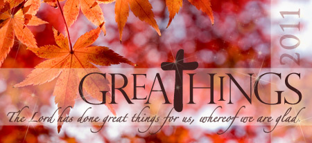 Great Things and Giving Thanks