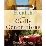 Health for Godly Generations review