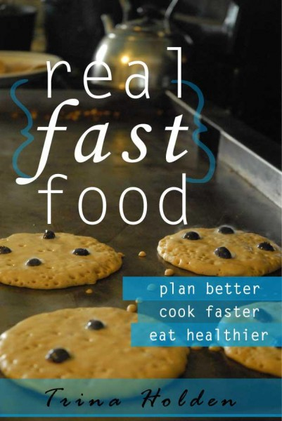 New Cover! Real {Fast} Food