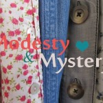 Myths About Modesty and Mystery