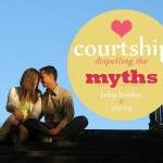 Courtship: Dispelling the Myths
