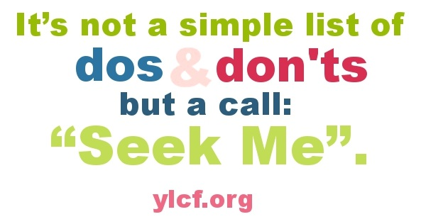 It's not a simple list of dos and don'ts but a call: Seek Me - @NotUnredeemed at @YLCF
