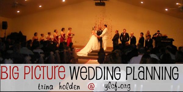 Big Picture Wedding Planning