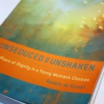 Unseduced and Unshaken