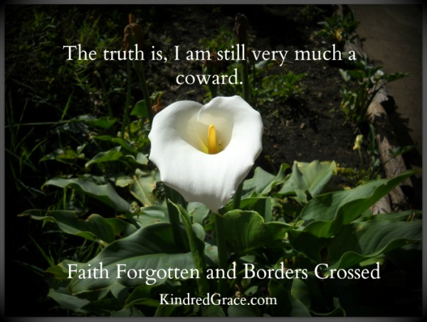 Faith Forgotten and Borders Crossed