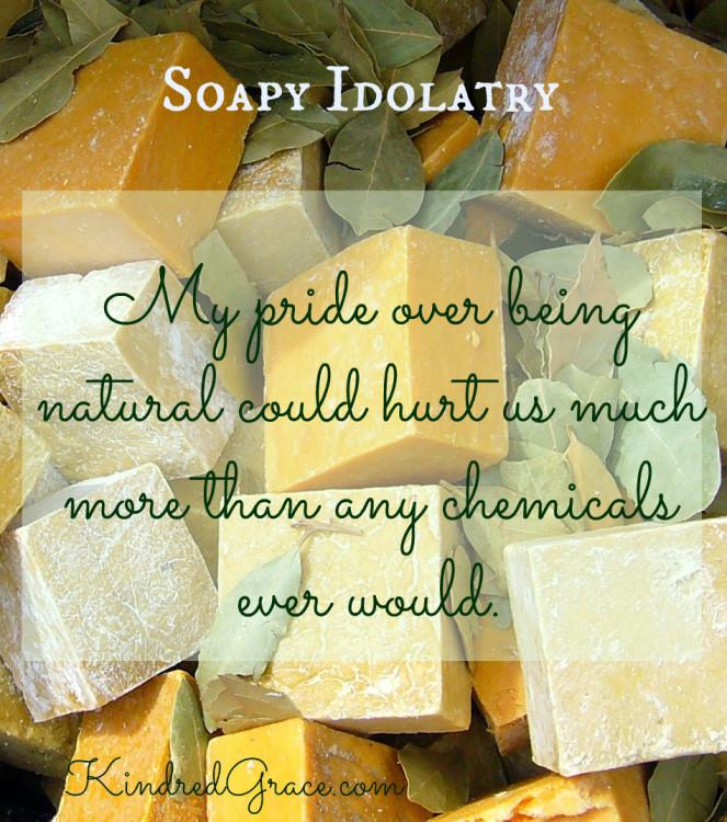 Soapy Idolatry