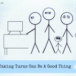 Why Taking Turns Can Be A Good Thing