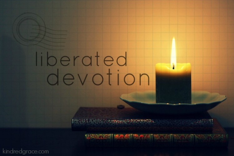 Liberated Devotion