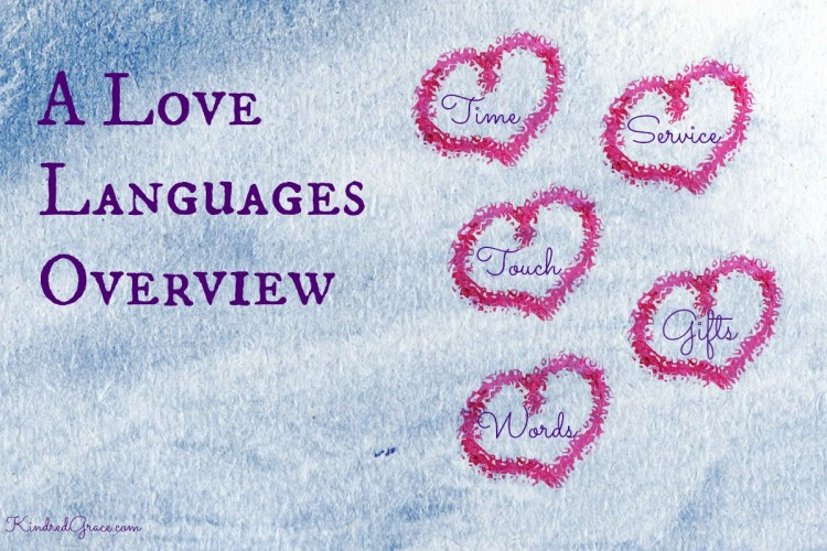 An Overview of the 5 Love Languages from @KindredGrace