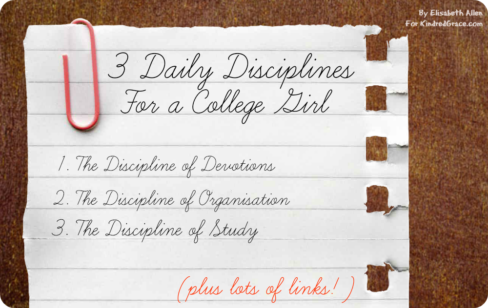 3 Daily Disciplines for a College Girl