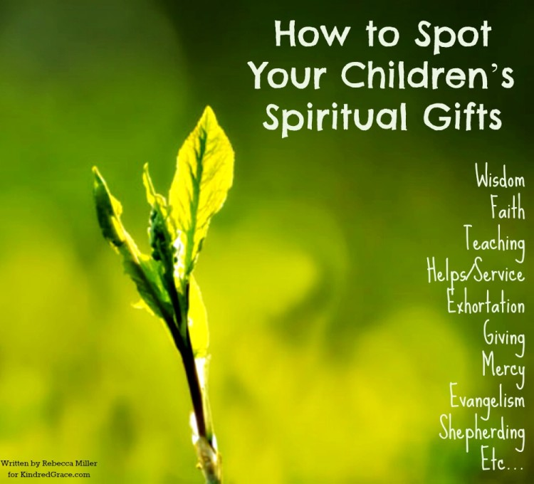 How to spot your childrens spiritual gifts dilworth church how to spot your childrens spiritual gifts negle Images