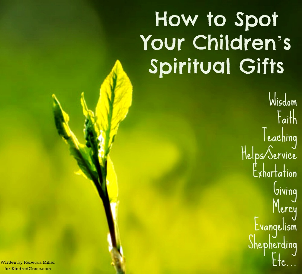 How to Spot Your Children's Spiritual Gifts