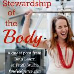 Stewardship of the Body