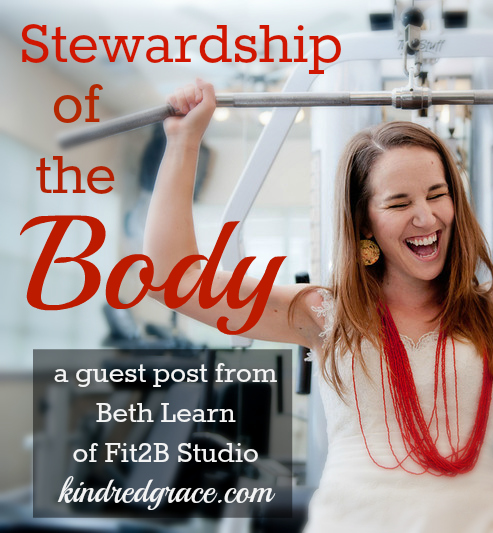 Stewardship of the Body