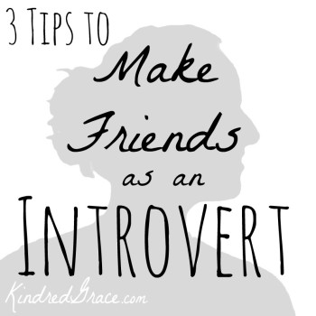 3 Tips to Make Friends as an Introvert