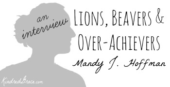 lions, beavers and over-achievers (an interview with Mandy Hoffman)