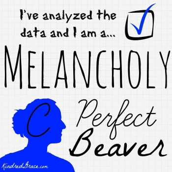 I've analyzed the data and I am a Melancholy.