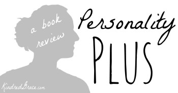 Personality Plus (a book review by @cbrankshire for @KindredGrace)