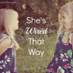 She's Wired That Way