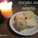 because mincepies and memories go togther