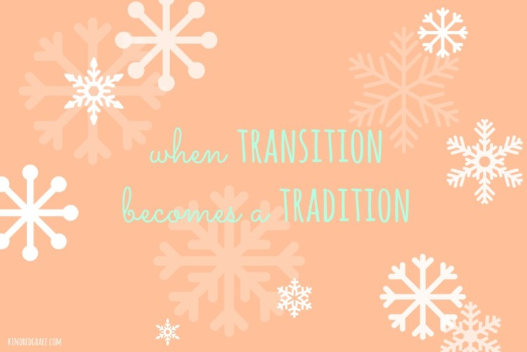 transition and tradition