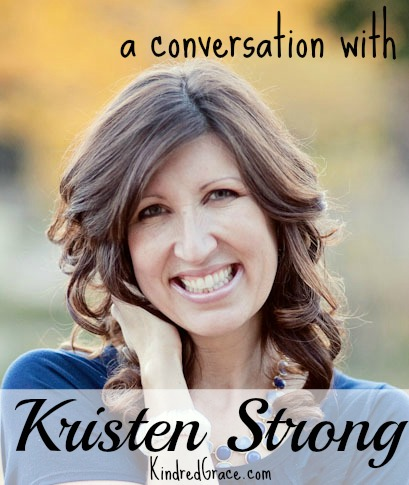 friendship for the rambling family {a conversation with Kristen Strong}