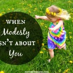 When Modesty Isn't About You