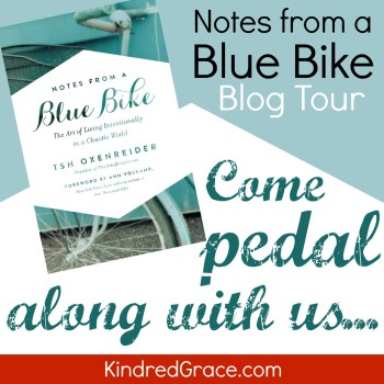 #NotesFromABlueBike Blog Tour: Come pedal along with us at @KindredGrace