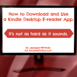 How To Download and Use a Kindle Desktop E-reader App
