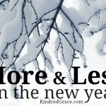 more and less in the new year