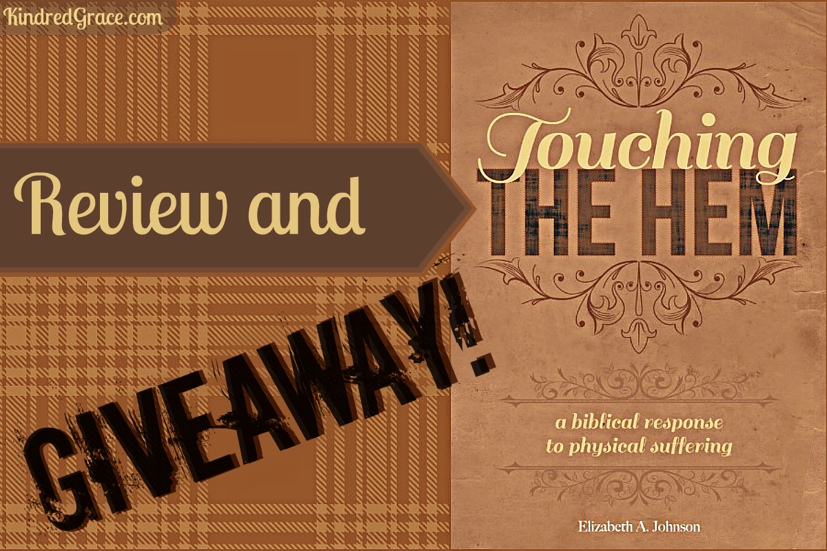 Touching the Hem: a biblical response to suffering (review & giveaway)