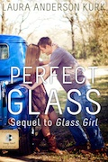 Perfect Glass by Laura Kirk Anderson