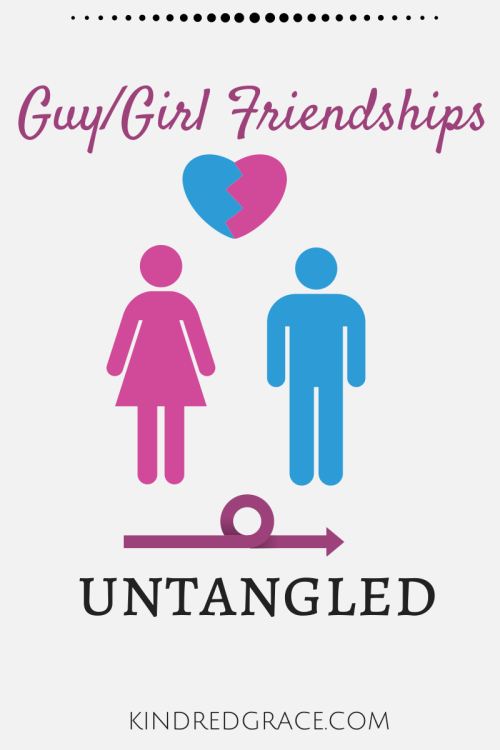 Guy/Girl Friendships: Untangled on @KindredGrace