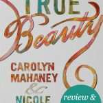 True Beauty (review & giveaway)