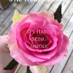 the real reason it's hard being single
