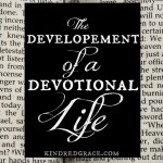 The Development of a Devotional Life