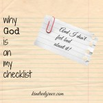Why God is On My Checklist (and I don't feel bad about it)