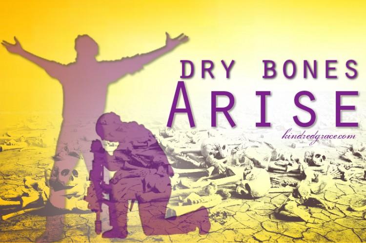 Dry Bones Arise