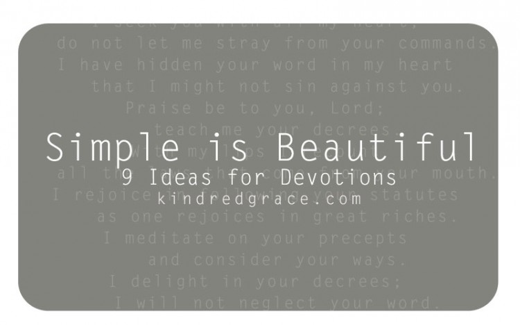 what if simple is beautiful for devotions as well as the rest of life and faith?