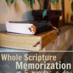 Whole Scripture Memorization (in 5 minutes a day)