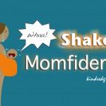 Shaken Momfidence