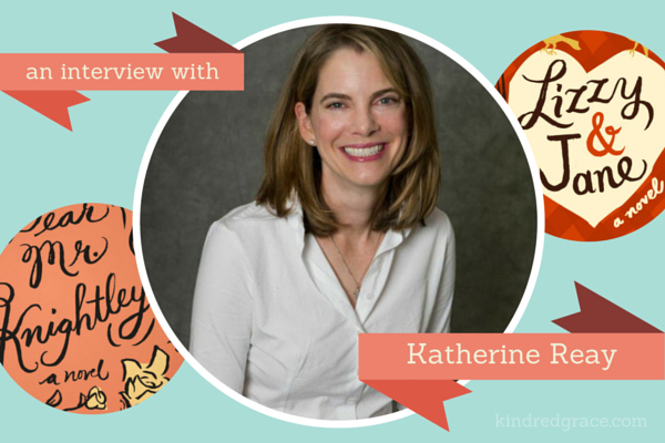 an interview with Katherine Reay (plus a giveaway for your choice of her books!)