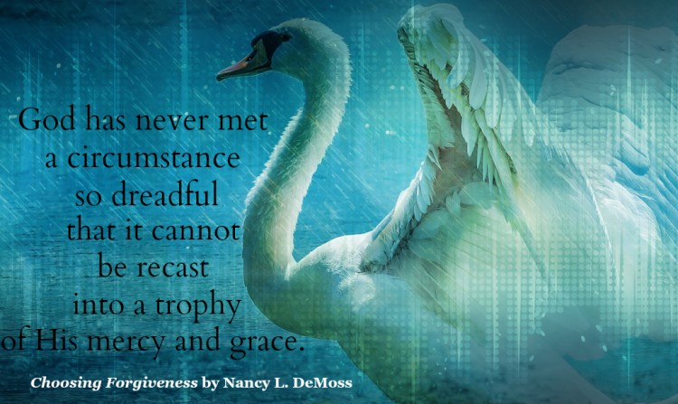 God has never met a circumstance so dreadful that it cannot be recast into a trophy of HIs mercy and grace.