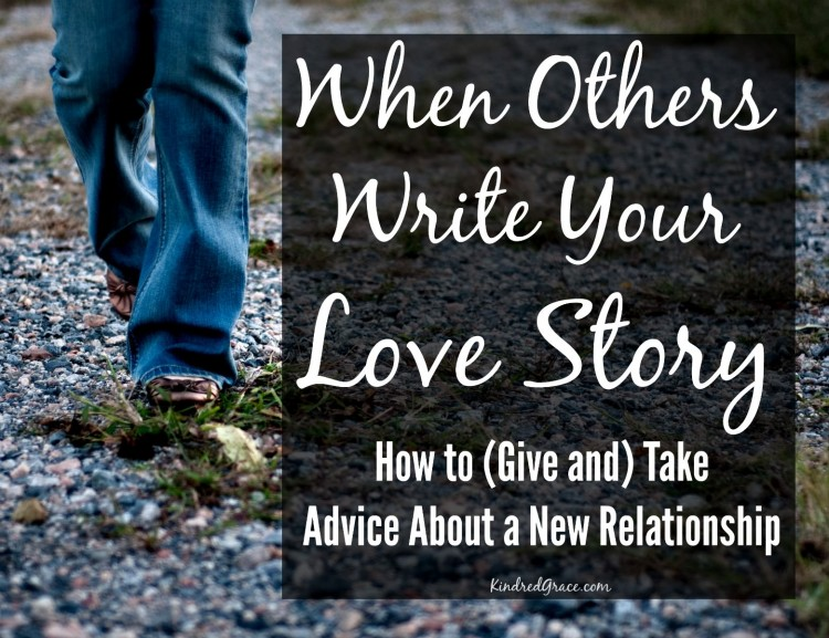 How to (Give and) Take Advice About a New Relationship