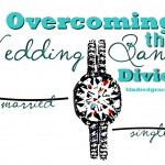 Overcoming the Wedding Band Divide