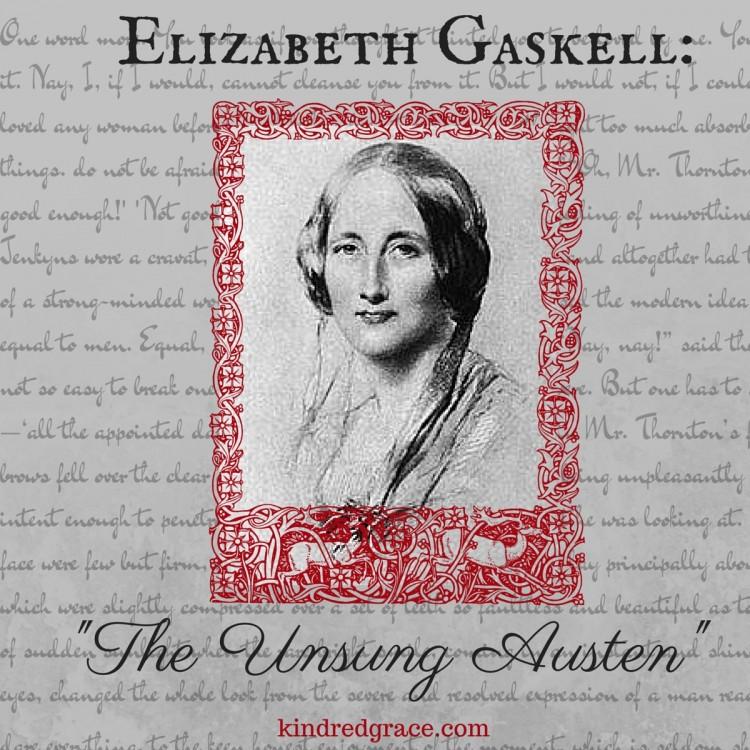 Elizabeth Gaskell The Unsung Austen